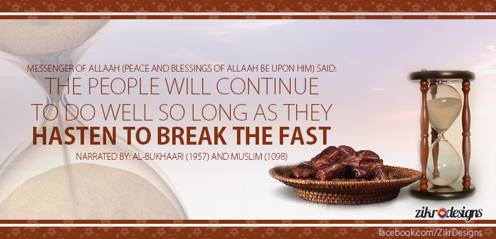 Hastening to Break the Fast