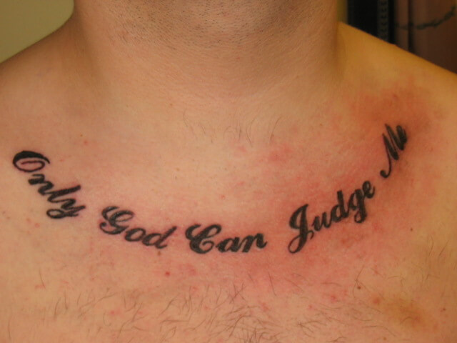 25 Only God Can Judge Me Tattoo Ideas | EntertainmentMesh