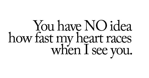 heart races love quote picture