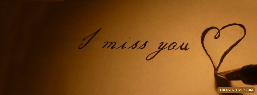 i miss you facebook timeline picture