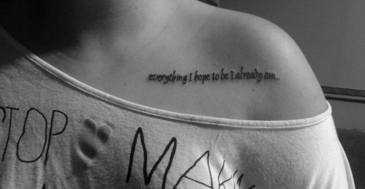 30 Inspiring Quote Tattoos for Girls on Collar Bone ...