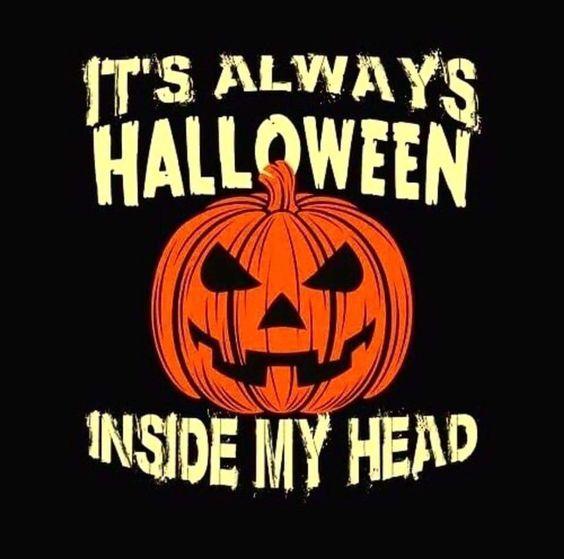 it's always halloween inside my head