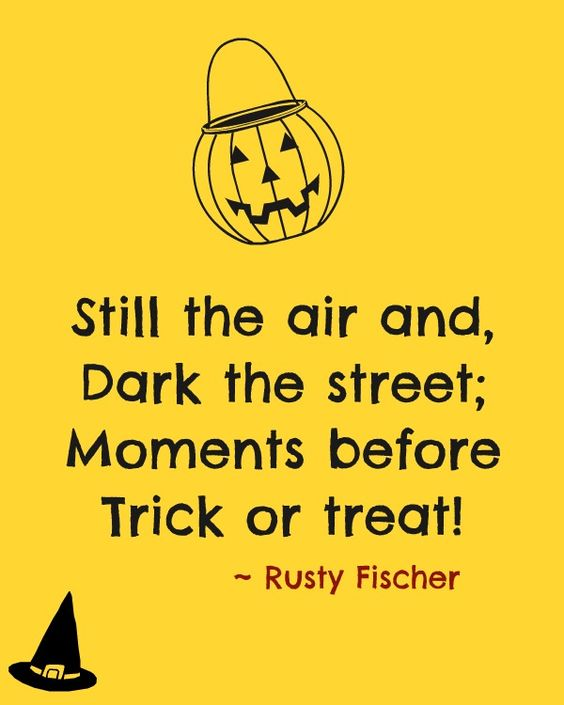 Still the air and, Dark the street; Moments before trick or treat