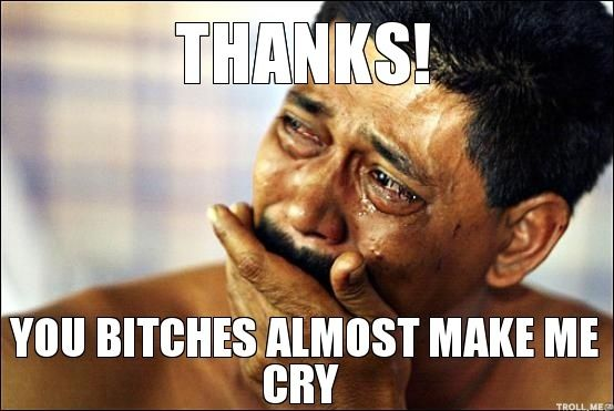 funny thank you meme for happy cry moments