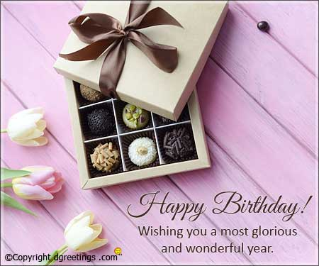 happy birthday wishing you a most glorious and wonderful year